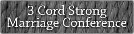 3 Cord Strong Marriage Conference